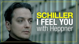 "SCHILLER: ""I Feel You"" // with Heppner // Official Video"