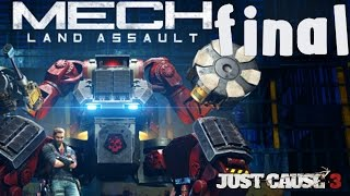 Just Cause 3 DLC: Mech Land Assault - Walkthrough - Final Part 2 - Storming The Hive | Ending