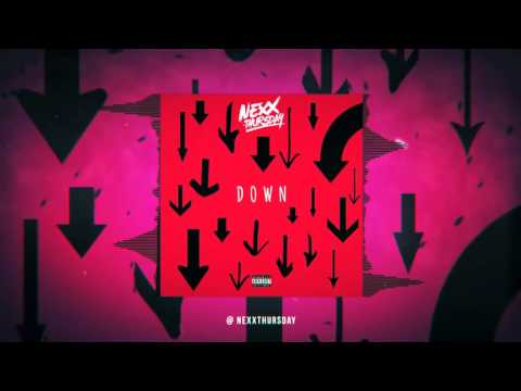 NexXthursday - Down