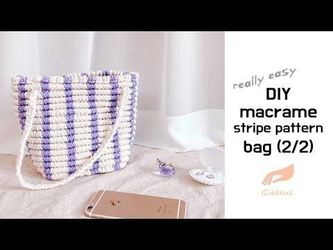 [깃들 마크라메] 스트라이프 패턴 가방 만드는 방법 /DIY macrame stripe pattern bag (2/2)