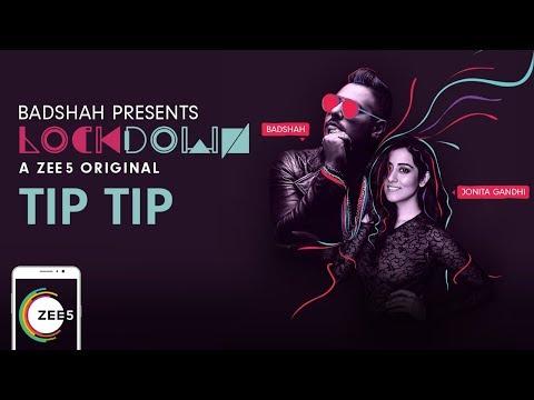 Tip Tip Promo | Lockdown | Badshah, Jonita Gandhi | A ZEE5 Original | Streaming Now On ZEE5
