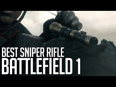 Best Sniper Rifle - Battlefield 1