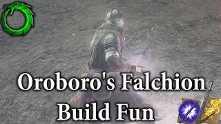 Oroboro's Falchion Build Fun - Dark Souls 3