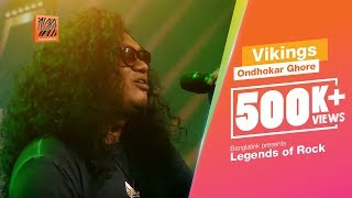 Ondhokar Ghore (Cover) | Vikings | Banglalink presents Legends of Rock