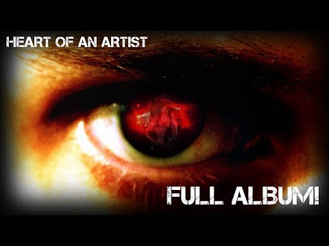 HEART OF AN ARTIST OFFICIAL FULL ALBUM | DAGames