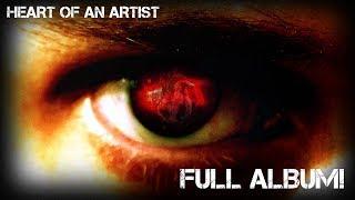 HEART OF AN ARTIST OFFICIAL FULL ALBUM | DAGames