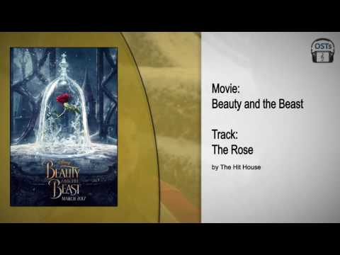 Beauty and the Beast | Soundtrack | The Hit House - The Rose
