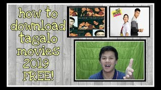 How to download tagalog movies 2019 FREE! TAGALOG