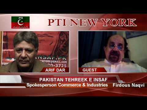 Pakistan Tehreek E Insaf Spokesperson for Commerce & Industries Firdous Naqvi.