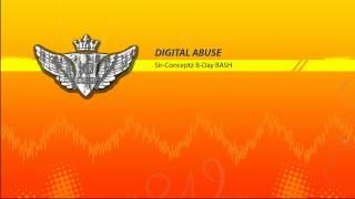 Digital Abuse @ Sir Conceptz B-Day BASH