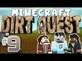 Minecraft - DirtQuest #9 - Sipspig (Yogscast Complete Mod Pack)