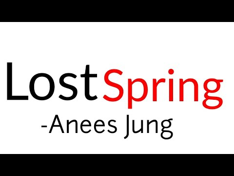 Lost Spring: Class 12thbook flamingo (NCERT/Rajasthan Board) Anees Jung In Hindi