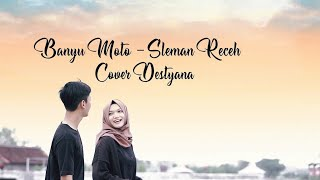 BANYU MOTO - Sleman Receh Cover Destyana