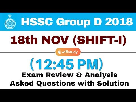 HSSC Group D (18 Nov 2018, Shift-I) Exam Analysis & Asked Questions