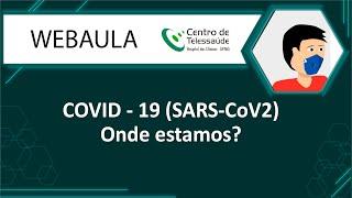 COVID-19 (SARS-CoV2)