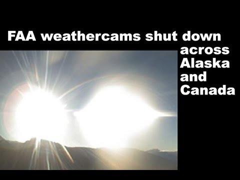 FAA weathercams shut down across Alaska and Canada. June 16 2018