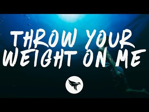 Ben Hazlewood - Throw Your Weight On Me (Lyrics)