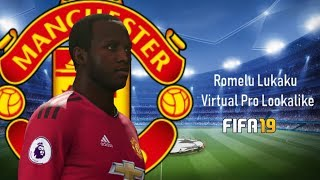 FIFA 19 - Virtual Pro Lookalike - Romelu Lukaku