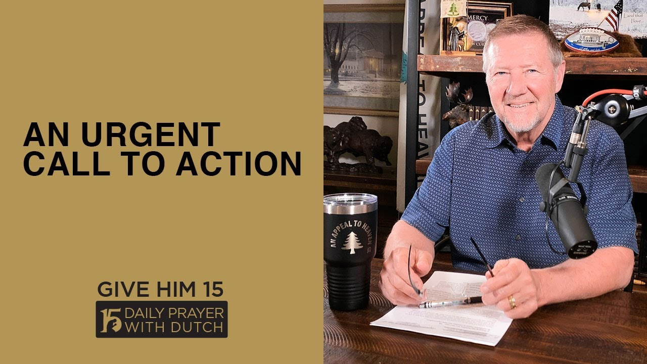 An Urgent Call to Action, Dutch Sheets