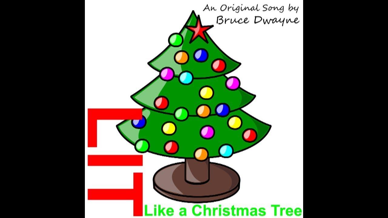 Lit Like A Christmas Tree Original Song Youtube