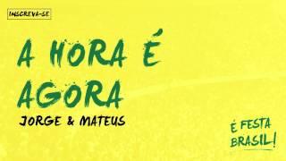 Baixar Jorge e Mateus   A Hora é Agora (É Festa Brasil)
