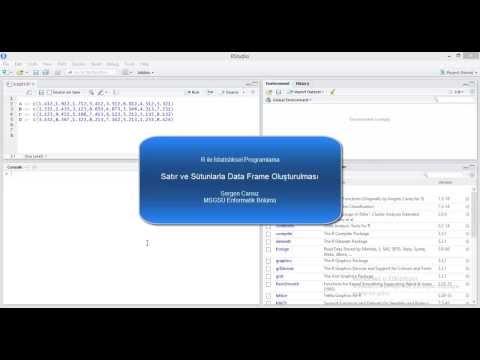 16 - R Veri Yapıları IV Sütun Ve Satırlardan Data Frame (Veri Çerçevesi) Oluşturulması