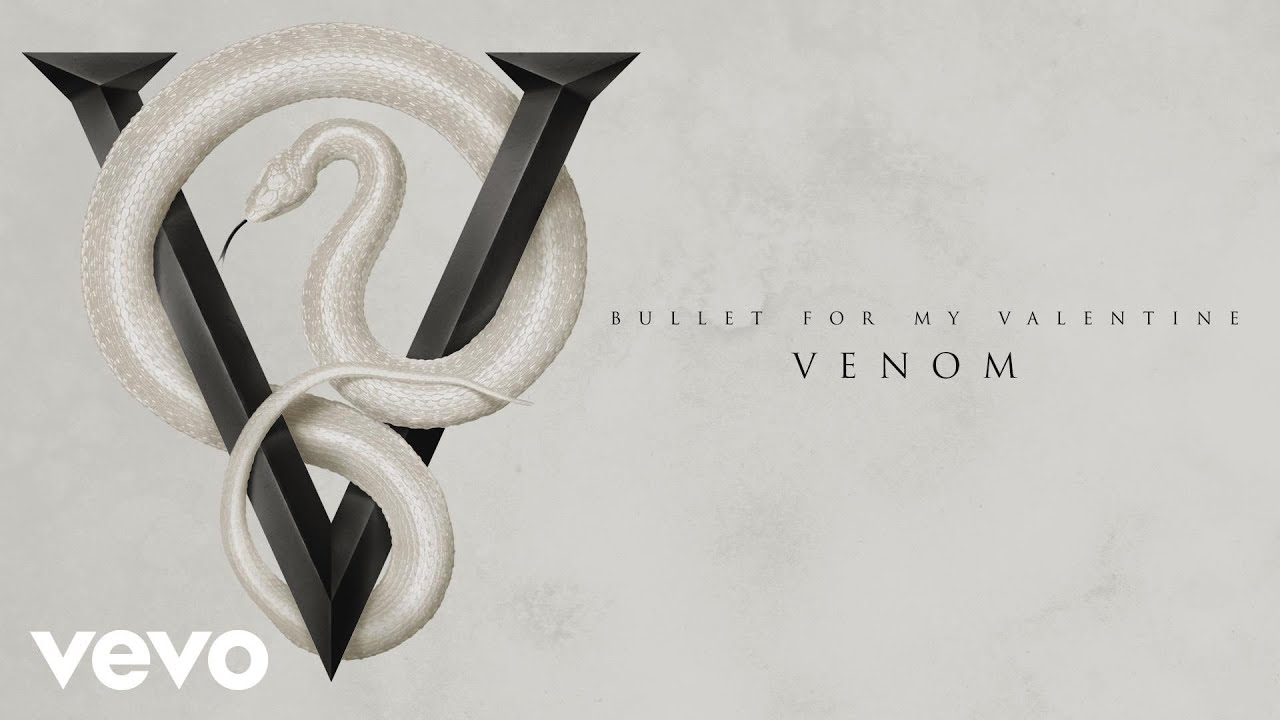 Bullet For My Valentine Venom Audio Youtube
