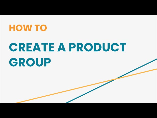 How to Create a Product Group