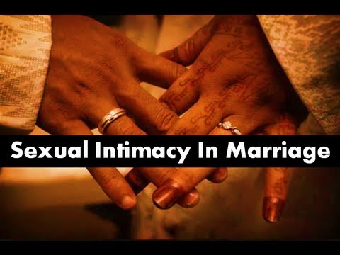 Sex and intimacy in marriage