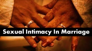 Sexual Intimacy In Marriage - What's Halal & Haram?
