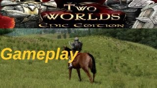 Two Worlds Epic Edition Gamplay