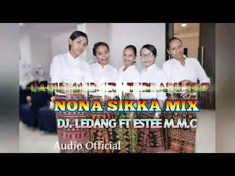 DU'A SIKKA NEW REMIX 2017™ NONA MAUMERE-DJ LEDANG™ ft. DJ ESTEE MMC🔊