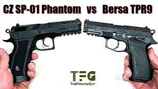 CZ SP-01 Phantom VS Bersa TPR9 - TheFireArmGuy