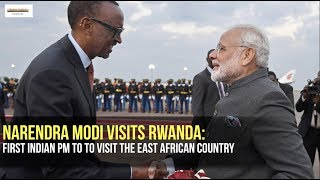 Modi visits Rwanda: First Indian PM to to visit the East African country