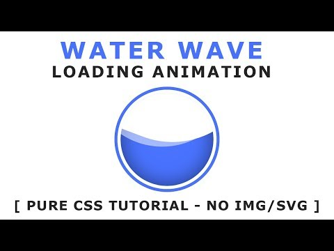 Pure Css Water Wave Loading Animation - Css Wave Effects