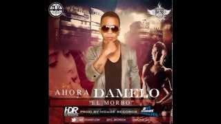 AHORA DAMELO EL MORBO PRO BY HOUSE RECORDS