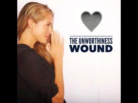 The Unworthiness Wound