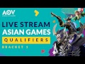 ASIAN GAMES Qualifiers 25 Mei 2018 - Garena AOV (Arena of Valor)