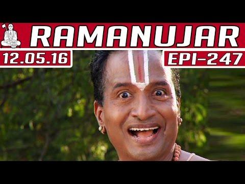 Ramanujar   Epi 247   Tamil Serial  ...