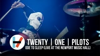 twenty one pilots - Ode to Sleep (Live at Newport Music Hall)