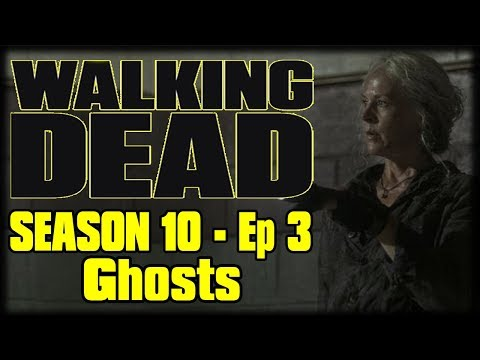 """The Walking Dead Season 10 Episode 3 """"Ghosts"""" Recap Discussion and Review"""
