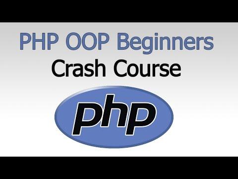 PHP OOP -  Beginners Crash Course