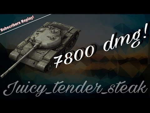 Sub. Replay // T-62A // 7800 dmg // replay by Juicy_Tender_Steak