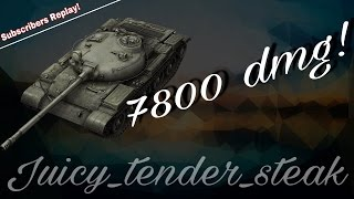 Sub. Replay // T-62A // 7800 dmg // replay by Juicy_Tender_Steak