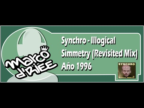 Synchro - Illogical Simmetry (Revisited Mix) - 1996