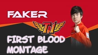 Faker First Blood Montage  | The God of League of Legends