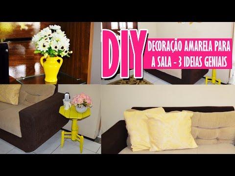 Decoração para Sala - 3 Ideias Geniais em Amarelo |  Faça Você Mesma DIY