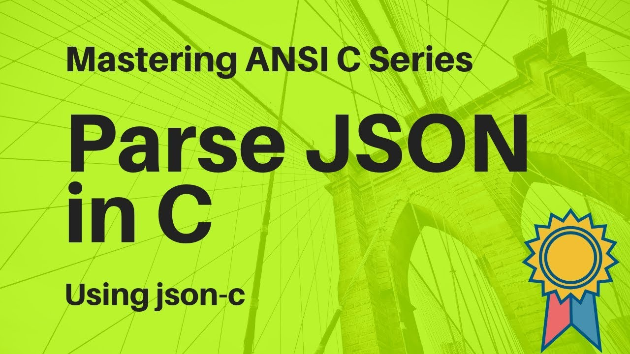 How to Parse JSON in C