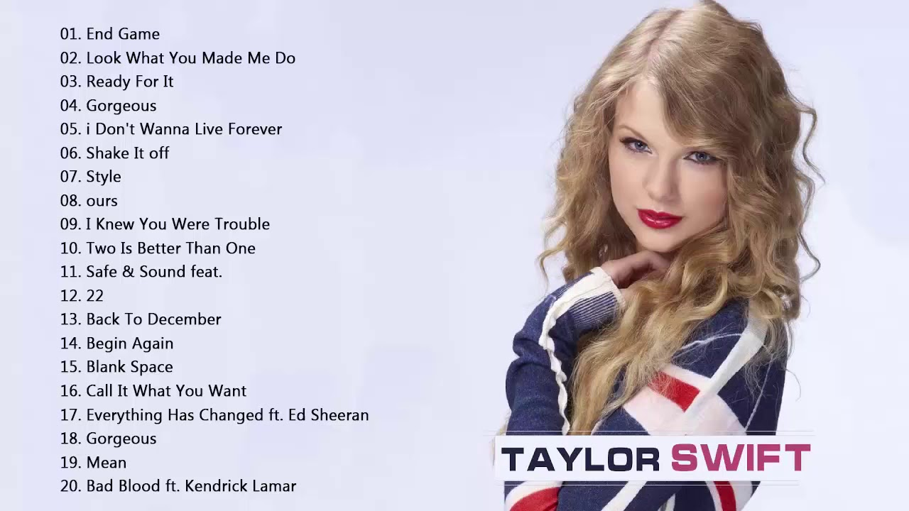 Taylor Swift Greatest Hits Songs 2018 Taylor Swift Best Songs 2018 Best Of Taylor Swift 2018 Youtube