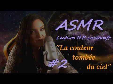 ASMR Lecture Lovecraft - La couleur tombée du ciel #2